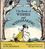 img - for The book of wishes and wishmaking book / textbook / text book