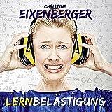 Christine Eixenberger ´Lernbelästigung´ bestellen bei Amazon.de