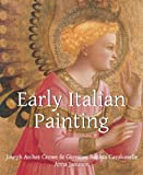 img - for Early Italian Painting (Art of Century) book / textbook / text book