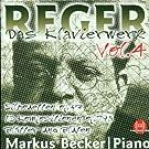 Max Reger: Das Klavierwerk Vol. 4