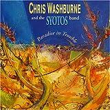 echange, troc Chris Washburne, Syotos Band - Paradise in Trouble