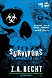 Survivors (Morningstar Strain Series #3)