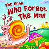 """Children's picture book:""""THE SNAIL WHO FORGOT THE MAIL"""":Bedtime story(Beginner readers)values(Funny)Rhymes(Animal story series)Early learning(Preschool ... 4-8(Adventure & Education) (BOOKS FOR KIDS)"""