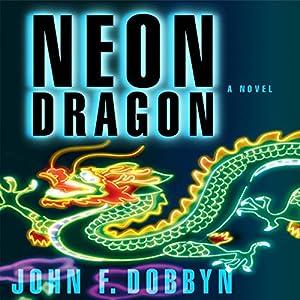 Neon Dragon Audiobook