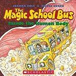 The Magic School Bus Inside the Human Body | Joanna Cole