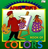 img - for Afro-Bets Book of Colors: Meet the Color Family book / textbook / text book