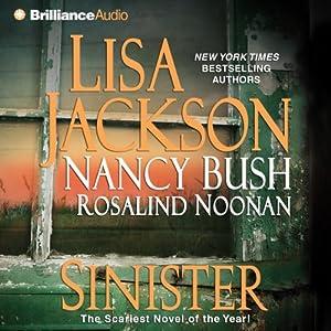 Sinister | [Lisa Jackson, Nancy Bush, Rosalind Noonan]
