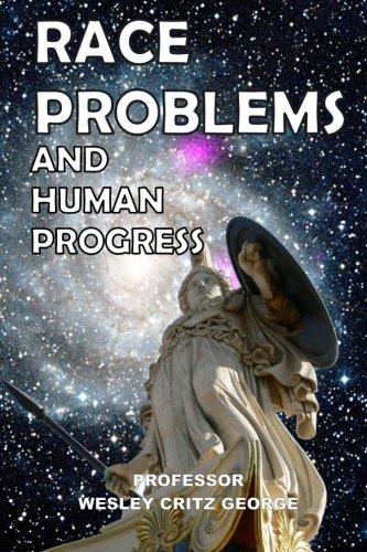 Race Problems and Human Progress