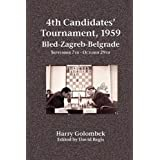4th Candidates' Tournament, 1959  Bled-Zagreb-Belgrade  September 7th - October 29thby Harry Golombek