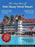 The Very Best of Walt Disney World Resort
