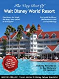 The Very Best of Walt Disney World Resort