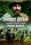Chindit Affair: A Memoir of the War i...