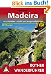 Madeira: Die sch�nsten Levada- und Be...