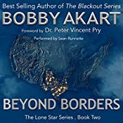 Beyond Borders | [Bobby Akart]