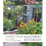 The Three-Year Allotment Notebookby Joanna Cruddas