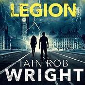 Legion: An Apocalyptic Horror Novel: Hell on Earth, Book 2 | Iain Rob Wright