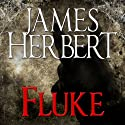 Fluke (       UNABRIDGED) by James Herbert Narrated by Damian Lynch