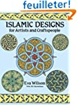 Islamic Designs for Artists and Craft...