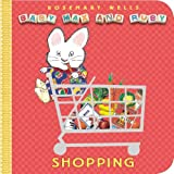 Shopping (Baby Max and Ruby) Rosemary Wells