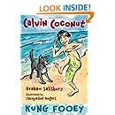 Calvin Coconut: Kung Fooey