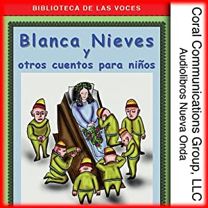 Blanca Nieves y Otros Cuentos [Snow White and Other Tales] | [Grimm et al]