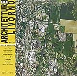 Architetture Livorno (2008): 7