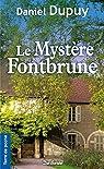 Le mystère Fontbrune par Dupuy