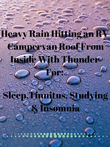 Heavy rain hitting an RV campervan roof from inside with thunder 10 hours dark screen ambient sounds for sleep tinnitus studying and insomnia