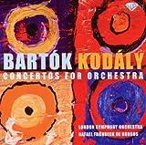 Bartok & Kodaly -Concertos for Orchestra
