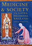 img - for Medicine and Society in Later Medieval England (Social History) book / textbook / text book