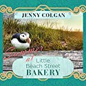 Summer at Little Beach Street Bakery: Little Beach Street Bakery Series, Book 2 Audiobook by Jenny Colgan Narrated by Alison Larkin