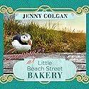 Summer at Little Beach Street Bakery: Little Beach Street Bakery Series, Book 2 Audiobook by Jenny Colgan Narrated by Alison Larkin