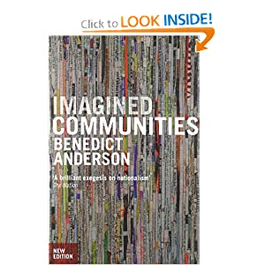 Imagined Communities: Reflections on the Origin and Spread of Nationalism (New Edition) Benedict Anderson