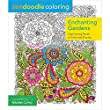 Zendoodle Coloring: Enchanting Gardens: Captivating Florals to Color and Display
