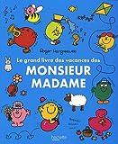 echange, troc Collectif - Le grand livre des vacances des Monsieur Madame