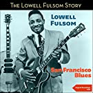 San Francisco Blues (The Lowell Fulson Story - Original Recordings - 1948)