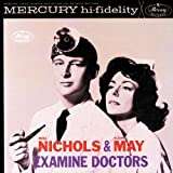 Elaine May and Mike Nichols | Format: MP3 Music  56,199% Sales Rank in Albums: 293 (was 164,958 yesterday)  (8)  Download:   $4.99