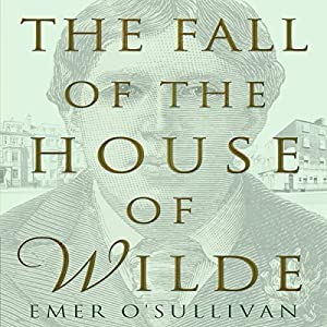 The Fall of the House of Wilde Hörbuch