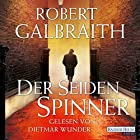 Der Seidenspinner (Cormoran Strike 2) (       ungekürzt) von Robert Galbraith Gesprochen von: Dietmar Wunder