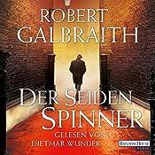 Der Seidenspinner (Cormoran Strike 2) | Robert Galbraith