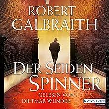 Der Seidenspinner (Cormoran Strike 2) Hörbuch von Robert Galbraith Gesprochen von: Dietmar Wunder