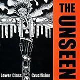 Lower Class Crucifixtion [Vinyl]