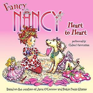 Fancy Nancy: Heart to Heart Audiobook