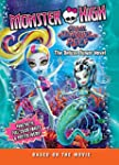 Monster High: Great Scarrier Reef: Th...