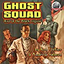 Rise of the Black Legion: Ghost Squad Audiobook by Andrew Salmon, Ron Fortier Narrated by J. Scott Bennett