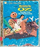 Return to Oz - A Golden Book (Escape from the Witch's Castle) (0307020304) by Walt Disney