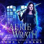 Faerie Wrath | Emma L. Adams