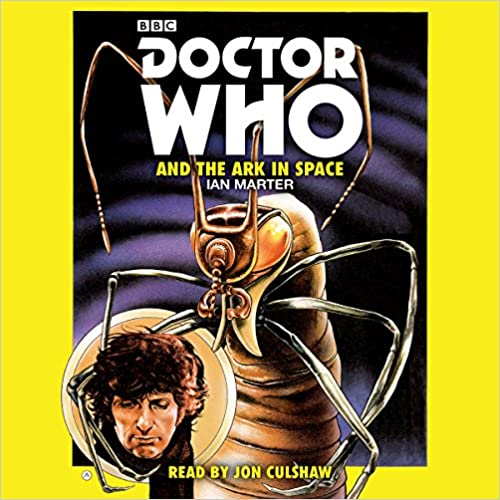 Doctor Who and the Ark in Space (Corrected) - Ian Marter