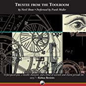 Trustee from the Toolroom | [Nevil Shute]