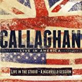 Callaghan Live in America EP: Live in the Studio - A Nashville Session